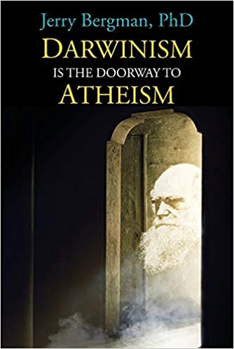 Darwinism Is The Doorway To Atheism Book