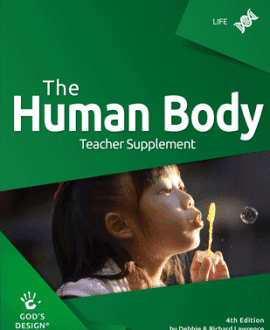 God's Design for Life: The Human Body Teacher Supplement
