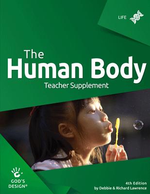 God's Design for Life: The Human Body Teacher Supplement