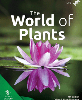 The World of Plants - God's Design | AIG