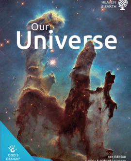 Our Universe - God's Design | AIG