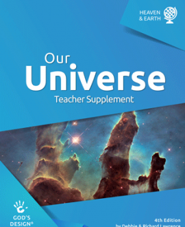 Our Universe - God's Design Teacher Supplement |AIG