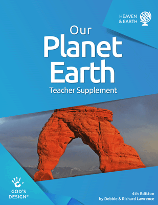 Our Planet Earth - God's Design Teacher Supplement | AIG