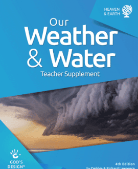 Our Water & Weather- God's Design Teacher Supplement | AIG