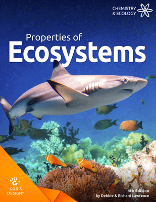 Properties of Ecosystems - God's Design | AIG