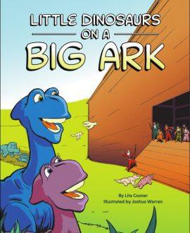 Little Dinosaurs on a Big Ark | CMI