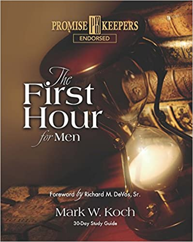 The First Hour for Men - Book | Mark Koch
