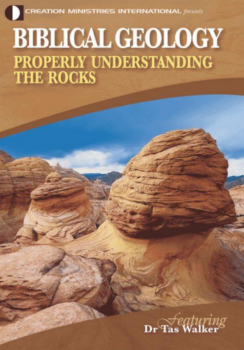 Biblical Geology - Properly Understanding the Rocks - DVD | CMI