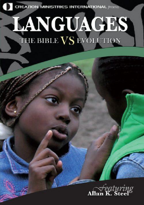 Languages - The Bible VS Evolution DVD | CMI